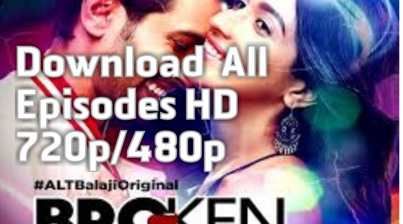 Download ALT Balaji Broken But Beautiful thumb