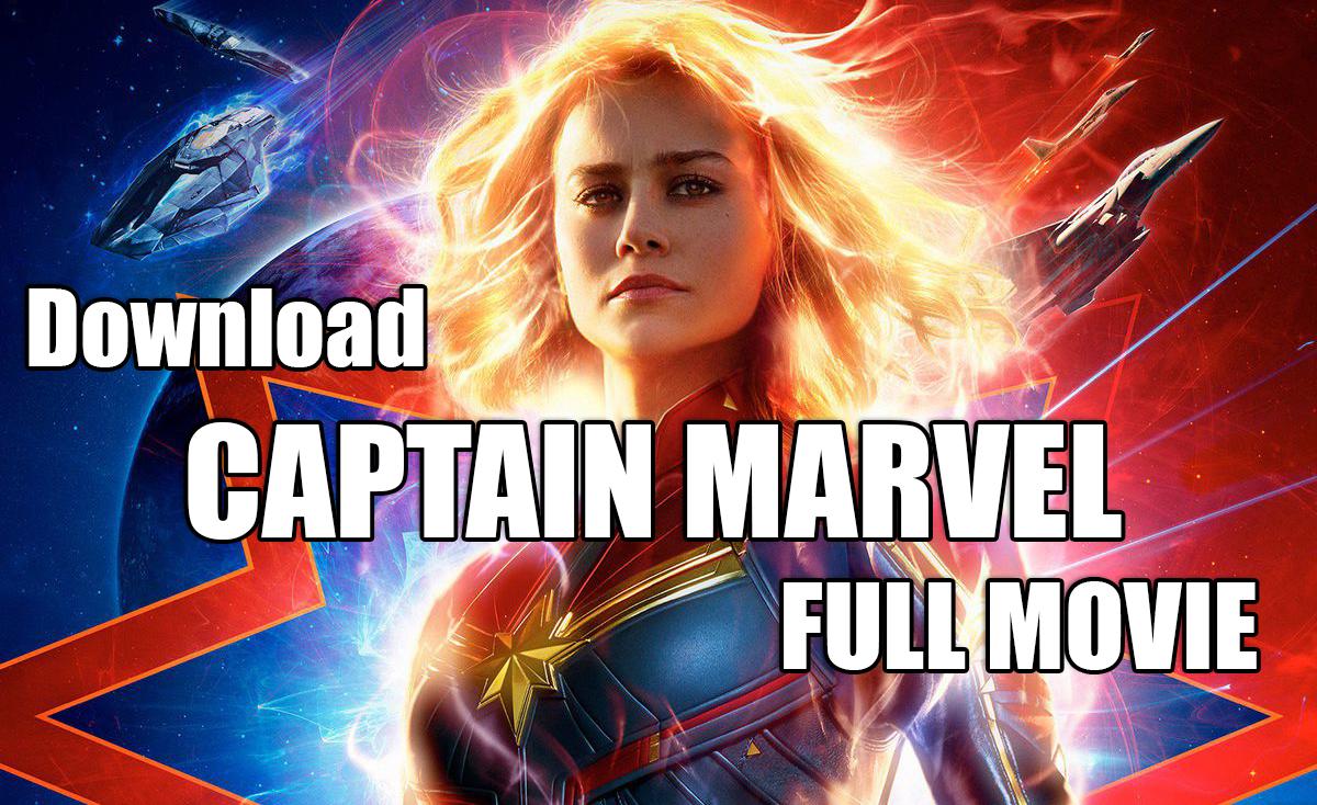 CAPTAIN MARVEL 2019 Full Movie Download 720P/1080P HD Free