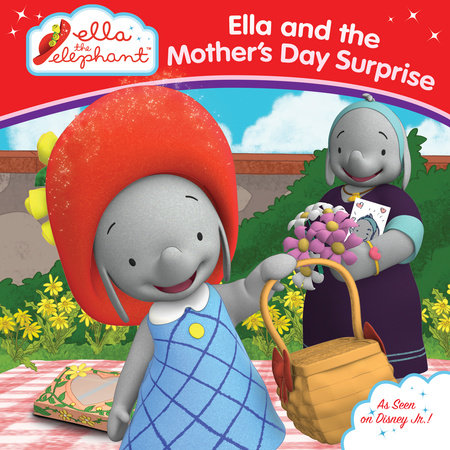 Ella and the Mother's Day Surprise Grosset & Dunlap