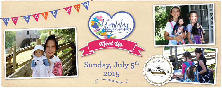 Win Your Tickets to Maplelea Meet Up at Black Creek Pioneer Village #MapeleaMeetUp