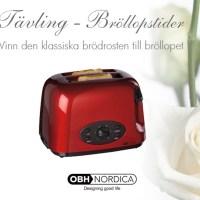 Tävling - Vinn brödrost från OBH Nordica