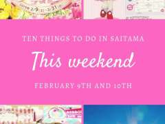 this weekend in saitama february 9th and 10th