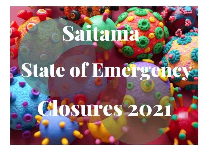 Saitama State of Emergency 2021