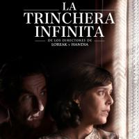 Sonsuz Siper (La Trinchera Infinita) (The Endless Trench) -2019-