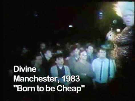 born to be cheap divine manchester 1983