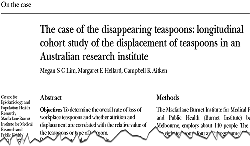 The case of the disappearing teaspoons: longitudinal cohort study of the displacement of teaspoons in an Australian research institute