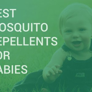 Every Mom Should Read This. 10 Best Mosquito Repellents for Babies