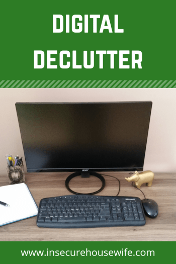 When doing a declutter of your life, be sure to not overlook your digital items. They need a decluttering just as much as the physical clutter in your life.