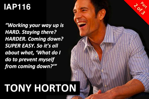 EPISODE 116: TONY HORTON (PART 2)