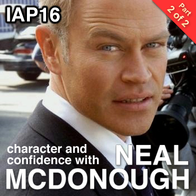 IAP16: Neal McDonough (Part 2)