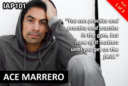EPISODE 101: ACE MARRERO (PART 1)