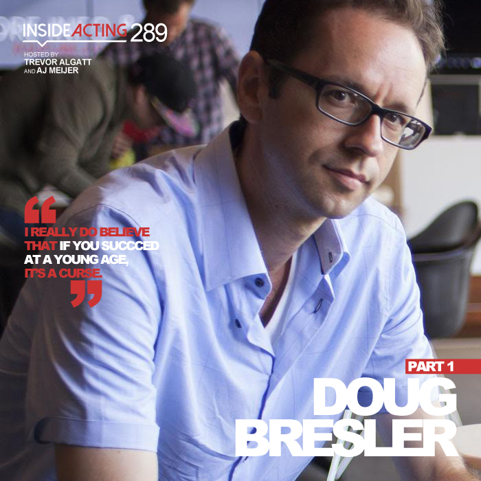 EPISODE 289: DOUG BRESLER (PART 1)