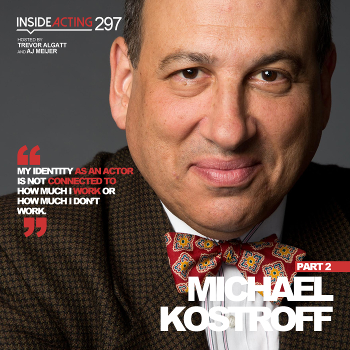 EPISODE 297: MICHAEL KOSTROFF (PART 2)