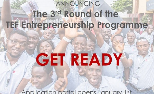 TONY ELUMELU FOUNDATION ANNOUNCES 3rd ROUND OF TEF ENTREPRENEURSHIP PROGRAMME