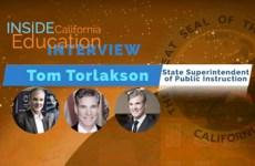 Tom Torlakson California Superintendent of Public Instruction