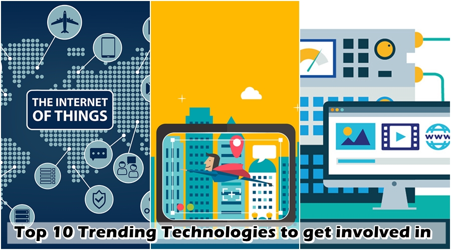 Top 10 Trending Technologies to get involved in