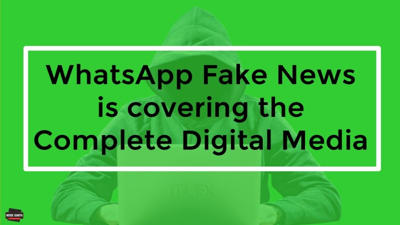 WhatsApp Fake News is covering the Complete Digital Media