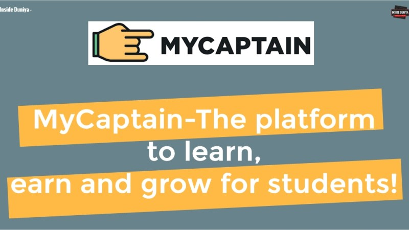 MyCaptain- The platform to learn, earn and grow for students!