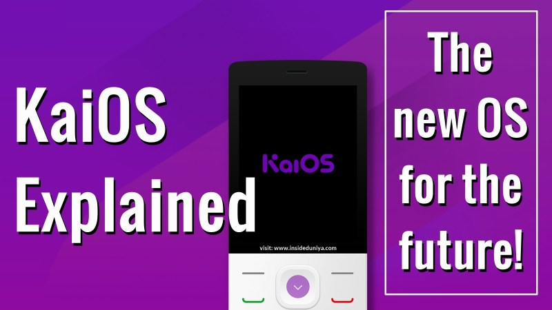 KaiOS Explained– The new OS for the future!