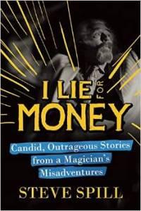 Inside Magic Image of I Lie for Money Cover