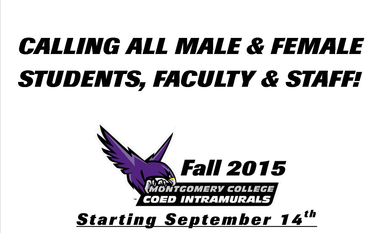 Fall 2015 Coed Intramural Sports Are Calling ALL Male and