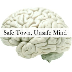 Interview Eleven: Safe Town, Unsafe Mind