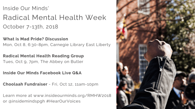 A list of events for Radical Mental Health Week 2018 (listed below). Image includes a raised fist to indicate protest and solidarity.