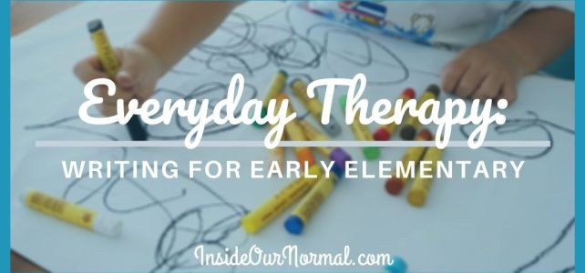 Writing for Early Elementary