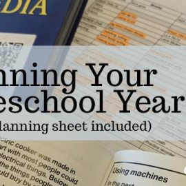 Planning Your Homeschool Year FREE planning sheet included -Inside Our Normal