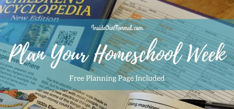 Weekly Planning for your Homeschool Week – Free Planning Sheet included