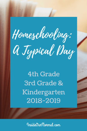 Our Day with 4th, 3rd and Kindergarten- Inside Our Normal