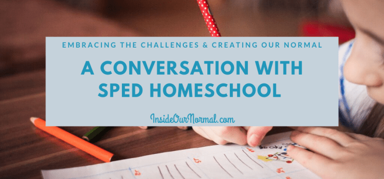 A Conversation with SPED Homeschool