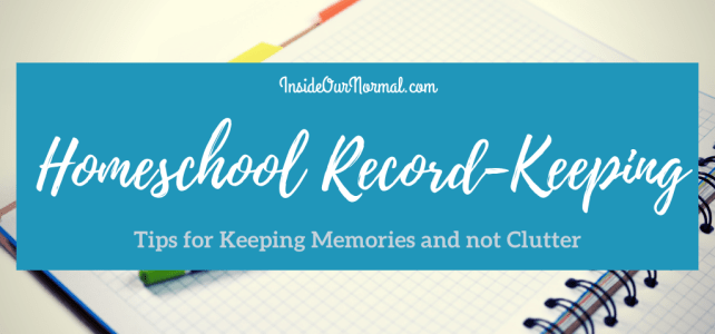 Tips for Keeping Homeschool Records
