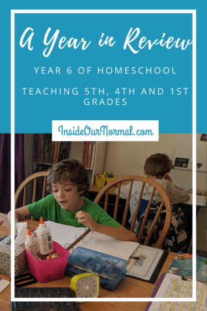 HOmschooling Year 6 in Review InsideOurNormal