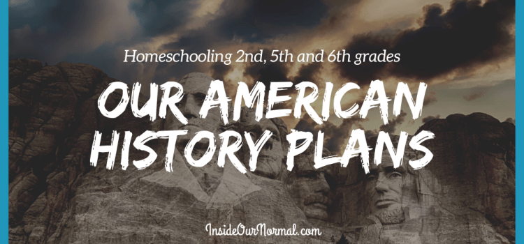 American History with 2nd, 5th and 6th grades