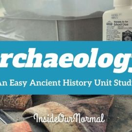 Archaeology: An Easy Unit Study