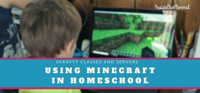 Homeschool Minecraft with Skrafty