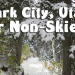 Park City Activities for Non-Skiers