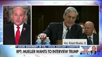 Rep. Gohmert: Mueller Wants to Interview Trump Because He's Desperate & Doesn't Have a Case