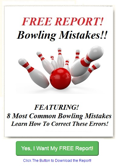 bowling tips, bowling mistakes, ten pin bowling tips