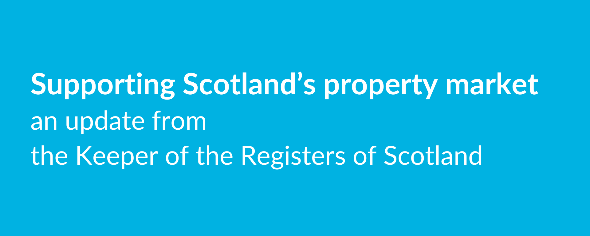 Supporting Scotland's property market