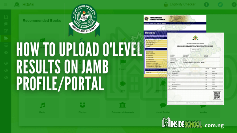 HOW TO UPLOAD OLEVEL RESULTS ON JAMB PORTAL - How to Upload O'level Result on JAMB Portal 2021