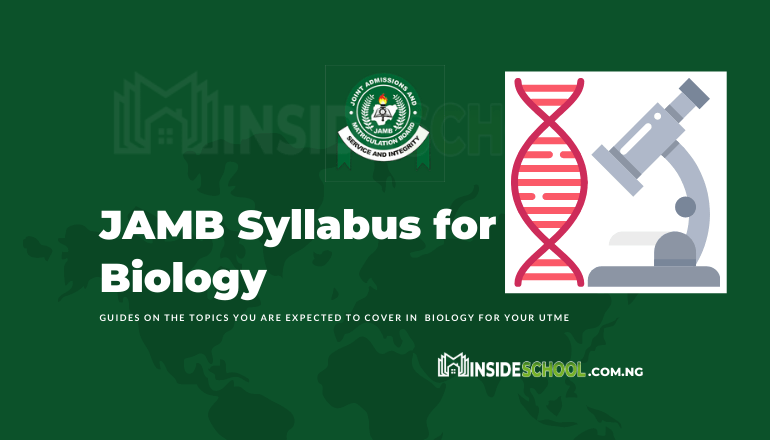 JAMB Syllabus for Agriculture Science 8 - Joint Admissions and Matriculation Board (JAMB) Syllabus for Biology