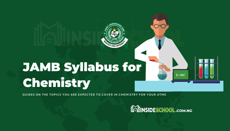 JAMB Syllabus for Agriculture Science 9 - Joint Admissions and Matriculation Board (JAMB) Syllabus for chemistry