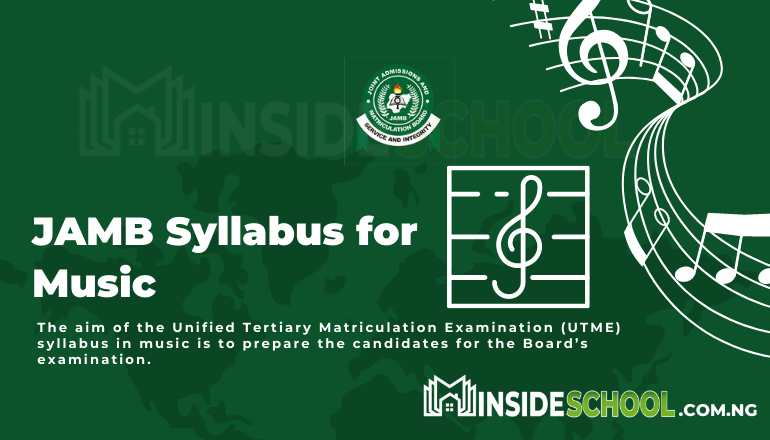 JAMB Syllabus for Music - Joint Admissions and Matriculation Board (JAMB) Syllabus for Music