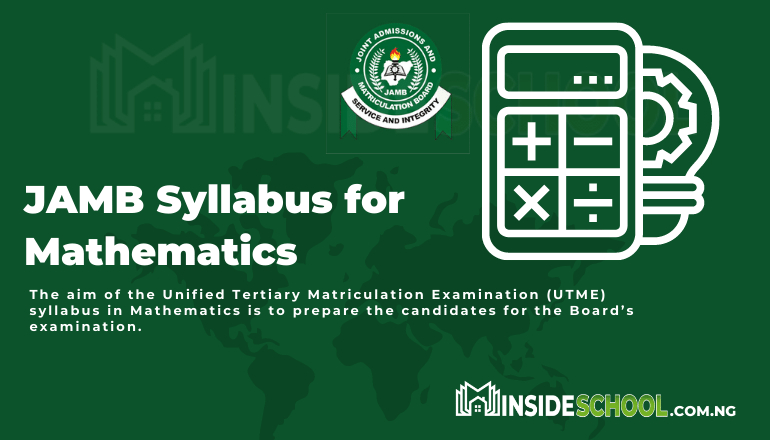 JAMB syllabus for Literature in Mathematics 1 - Joint Admissions and Matriculation Board (JAMB) Syllabus for Mathematics