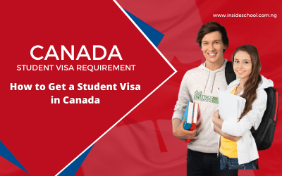 Canada Student Visa – How to Get a Student Visa for Canada in 2020