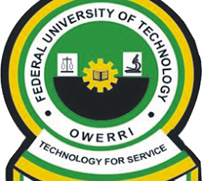 Federal University of Technology Owerri (FUTO) Admission List for 2020/2021 Academic Session
