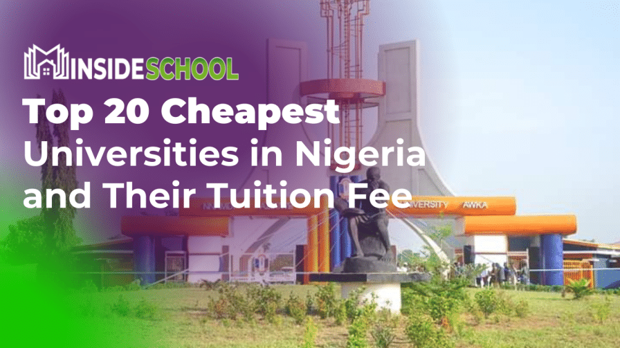 Top 20 Cheapest Universities in Nigeria and Their Tuition Fee - Top 20 Cheapest Universities in Nigeria and Their Tuition Fee