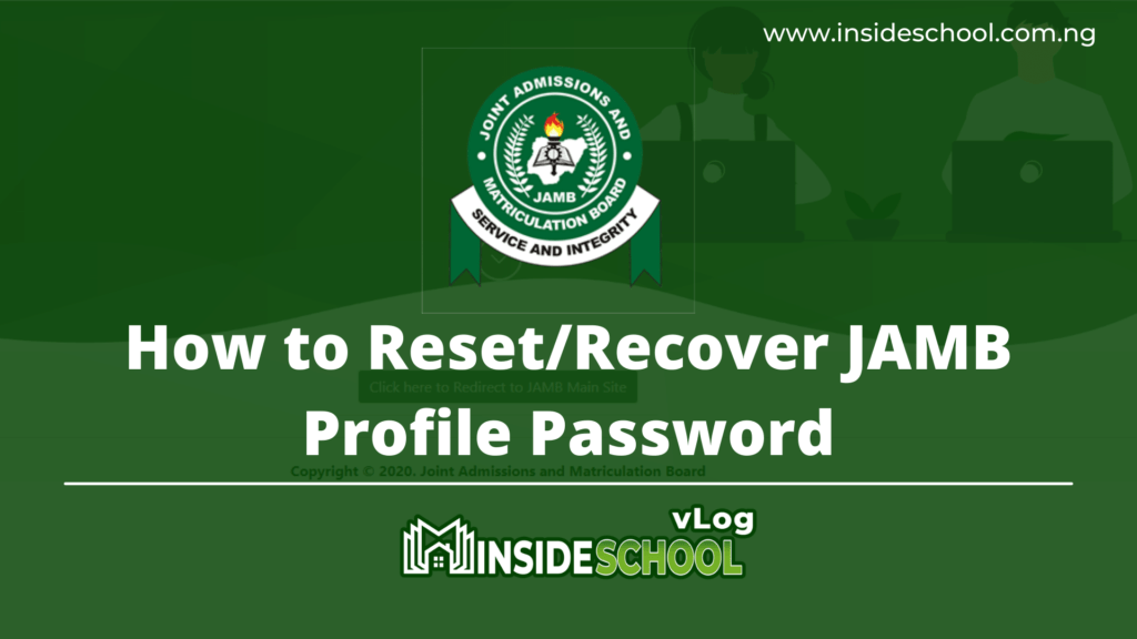 How to Reset Recover JAMB Profile Password 1024x576 - How to Reset/Recover JAMB Profile Password